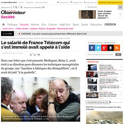 Le salarié de France Télécom qui s'est immolé avait appelé à l'aide - Société