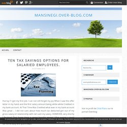 Ten Tax savings options for Salaried Employees. - mansinegi.over-blog.com