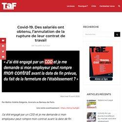 Covid-19. Des salariés ont obtenu, l'annulation de la rupture de leur contrat de travail - T.A.F.