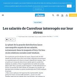 Les salariés de Carrefour interrogés sur leur stress - Le Parisien
