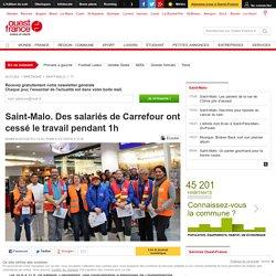 Saint-Malo. Des salariés de Carrefour ont cessé le travail pendant 1h