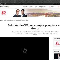 Salariés : le CPA, un compte pour tous vos droits