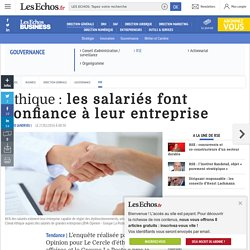 Ethique : les salariés font confiance à leur entreprise, RSE