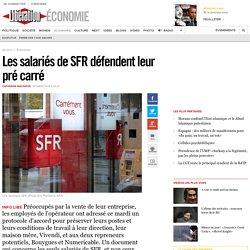 Les salariés de SFR défendent leur pré carré