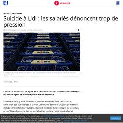 Suicide à Lidl : les salariés dénoncent trop de pression
