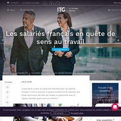 Les salariés français en quête de sens au travail - ITG