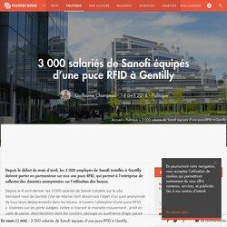 3 000 salariés de Sanofi équipés d'une puce RFID à Gentilly - Politique