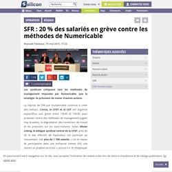 SFR : 20 % des salariés en grève contre la méthode Drahi