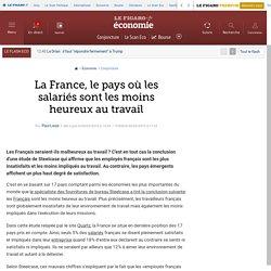 La France, le pays où les salariés sont les moins heureux au travail