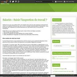Salariés : Saisir l'inspection du travail ? - Le blog de l'Inspection du Travail (France)