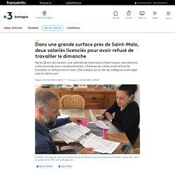 Dans une grande surface près de Saint-Malo, deux salariés licenciés pour avoir refusé de travailler le dimanche