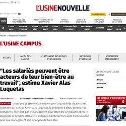 """""""Les salariés peuvent être acteurs de leur bien-être au travail"""", estime Xavier Alas Luquetas - Ressources humaines"""