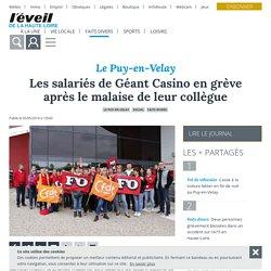 Les salariés de Géant Casino en grève après le malaise de leur collègue - Le Puy-en-Velay (43000) - L'Eveil