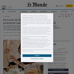 En Corée du Sud, des salariés de Chanel protestent contre leurs conditions de travail