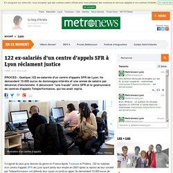122 ex-salariés d'un centre d'appels SFR à Lyon réclament justice