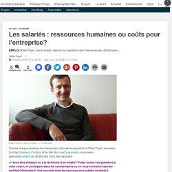Les salariés : ressources humaines ou coûts pour l'entreprise?