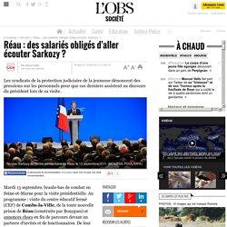 Réau : des salariés obligés d'aller écouter Sarkozy ? - Société