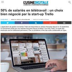 50% de salariés en télétravail : un choix bien négocié par la start-up Trello