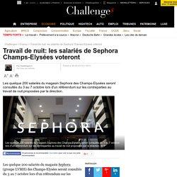 Travail de nuit: les salariés de Sephora Champs-Elysées voteront - 28 septembre 2015