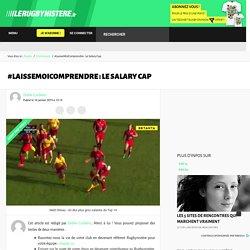 Le Salary Cap expliqué pour les amateurs de rugby et du Top 14