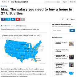Map: The salary you need to buy a home in 27 U.S. cities