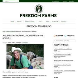 Joel Salatin: The Revolution Starts in the Kitchen