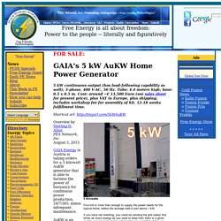FOR SALE: GAIA's 5 kW AuKW Home Power Generator