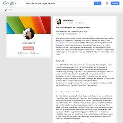 João Saleiro - Google+ - After 6 years doing Flex, am I moving to HTML5? Short…