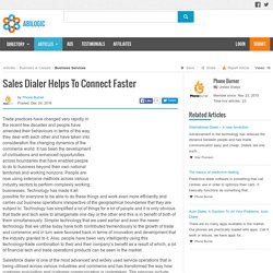 Sales Dialer Helps To Connect Faster