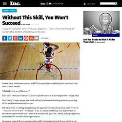 Sales: The One Skill Everyone Needs to Be Successful