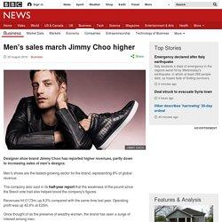 Men's sales march Jimmy Choo higher