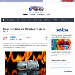 Hot or Not: Sales and Marketing Trends in 2012