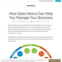 How Sales Nexus Can Help You Manage Your Business