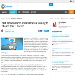 Enroll for Salesforce Administration Training to Enhance Your IT Career
