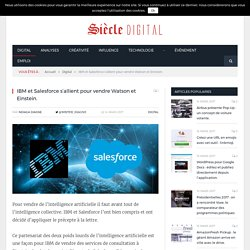 IBM et Salesforce s'allient pour vendre Watson et Einstein.