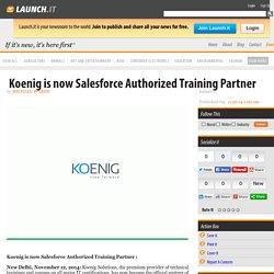 Koenig is now Salesforce Authorized Training Partner