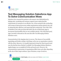 Text Messaging Solution Salesforce App To Solve Communication Woes
