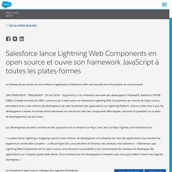 lance Lightning Web Components en open source et ouvre son framework JavaScript à toutes les plates-formes - Salesforce France