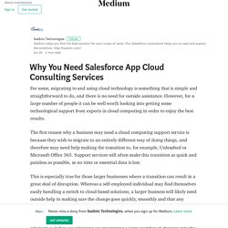Why You Need Salesforce App Cloud Consulting Services