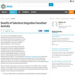 Benefits of Salesforce Integration Consultant Australia