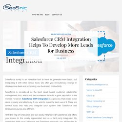 Salesforce CRM Integration Helps To Develop More Leads for Business -