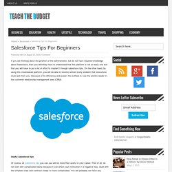 Beginner Tips On Salesforce