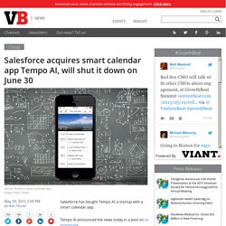 Salesforce acquires smart calendar app Tempo AI, will shut it down on June 30...