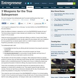 3 Weapons for the True Salesperson - Salesman Tips