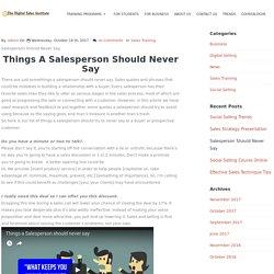 Salesperson Should Never Say