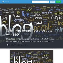 Salient tips to a perfect blog post with SEO (with image) · indiitacademy