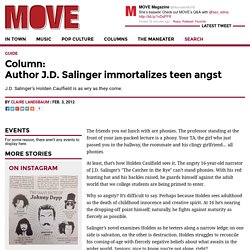 Author J.D. Salinger immortalizes teen angst – MOVE Magazine