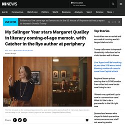 My Salinger Year stars Margaret Qualley in literary coming-of-age memoir, with Catcher in the Rye author at periphery