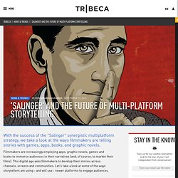 'Salinger' and the Future of Multi-Platform Storytelling