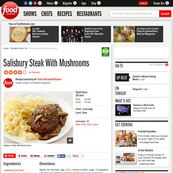 Salisbury Steak With Mushrooms Recipe : Food Network Kitchens